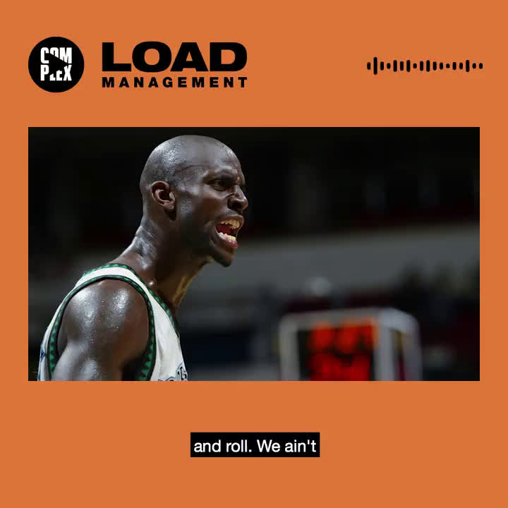 [Complex Sports] Kevin Garnett on the Load Management podcast -